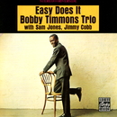 Easy Does It/Bobby Timmons Trio