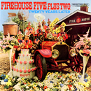 Twenty Years Later/Firehouse Five Plus Two