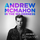 Pandora Sessions: Andrew McMahon In The Wilderness/Andrew McMahon in the Wilderness