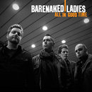 All In Good Time/Barenaked Ladies