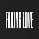 Faking Love (feat. Jung Youth, NAWAS)/Tommee Profitt