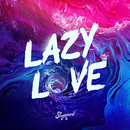 Lazy Love/Sheppard