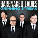 Grinning Streak (Deluxe Version)/Barenaked Ladies