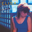 Pipes and Flowers/Elisa