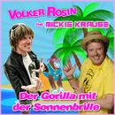 Der Gorilla mit der Sonnenbrille (feat. Mickie Krause)/Volker Rosin