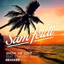 Show Me Love (Remixes 2) (feat. Kimberly Anne)/Sam Feldt