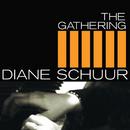The Gathering/Diane Schuur