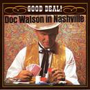 Good Deal!/Doc Watson