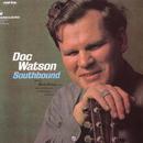 Southbound/Doc Watson