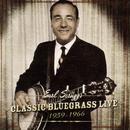 Classic Bluegrass Live 1959-1966 (Live)/Earl Scruggs