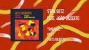 Doralice (Audio) (feat. Antonio Carlos Jobim)/Stan Getz, João Gilberto