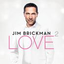 Love 2 (Deluxe)/Jim Brickman