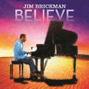 Believe (Deluxe)/Jim Brickman