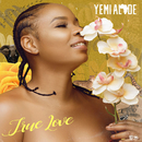 True Love/Yemi Alade
