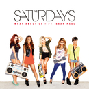 What About Us/The Saturdays