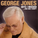 Hits I Missed And One I Didn't/George Jones