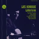 Listen To Me/Luiz Henrique