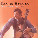 Someday Soon/Ian & Sylvia