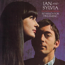 So Much For Dreaming/Ian & Sylvia