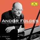 Andor Foldes: Complete Deutsche Grammophon Recordings/Andor Foldes