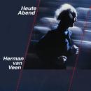 Heute Abend (Live)/Herman van Veen