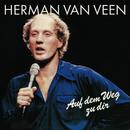 Auf dem Weg zu dir/Herman van Veen