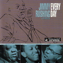 Every Day/Jimmy Rushing