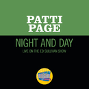 Night And Day (Live On The Ed Sullivan Show, July 22, 1962)/Patti Page