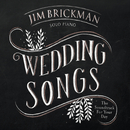 Wedding Songs: The Soundtrack For Your Day/Jim Brickman