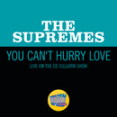 You Can't Hurry Love (Live On The Ed Sullivan Show, September 25, 1966)/The Supremes