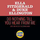 Do Nothing Till You Hear From Me (Live On The Ed Sullivan Show, March 7, 1965)/Ella Fitzgerald, Duke Ellington