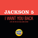 I Want You Back (Live On The Ed Sullivan Show, December 14, 1969)/Jackson 5