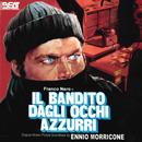 Il Bandito Dagli Occhi Azzurri (Original Motion Picture Soundtrack)/Ennio Morricone