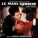 Le mani sporche (Original Motion Picture Soundtrack)/Ennio Morricone