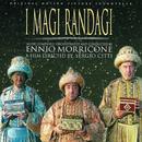 I Magi Randagi (Original Motion Picture Soundtrack)/Ennio Morricone