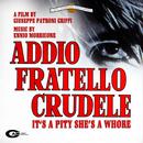 Addio Fratello Crudele (Original Motion Picture Soundtrack)/Ennio Morricone