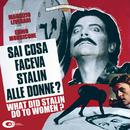 Sai Cosa Faceva Stalin Alle Donne? (Original Motion Picture Soundtrack)/Ennio Morricone