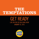 Get Ready (Live On The Ed Sullivan Show, January 31, 1971)/The Temptations