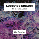In A Time Lapse - The Remixes/Ludovico Einaudi