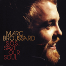 S.O.S.: Save Our Soul/Marc Broussard