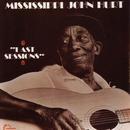 Last Sessions/Mississippi John Hurt