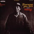Today!/Mississippi John Hurt