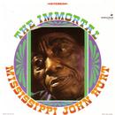 The Immortal/Mississippi John Hurt