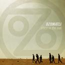 Place In The Sun/Ozomatli