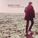 Flying Saucer Blues/Peter Case