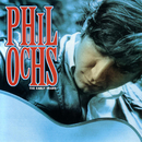 The Early Years/Phil Ochs