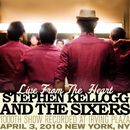 Live From The Heart: 1000th Show Recorded At Irving Plaza (April 3, 2010 New York, NY)/Stephen Kellogg and The Sixers