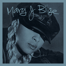 I Love You (Remix) / Be Happy (Bad Boy Butter Remix) / I'm Going Down (Remix)/Mary J. Blige