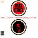 Lucky Strikes/Lucky Thompson