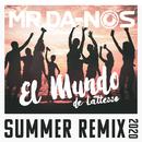 El Mundo (de Lattesso) (Summer Remix 2020)/Mr.Da-Nos